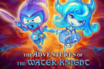 Collect gold and build your castle! Play The Adventures of the Water Knight: Rescue the Princess and begin your quest today!