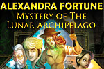 Join Alexandra Fortune in unraveling the mystery of the Lunar Archipelago.
