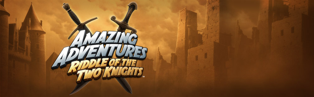 Amazing Adventures: Riddle of The Two Knights™
