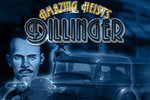 In Amazing Heists, play John Dillinger in a thrilling hidden object hunt!
