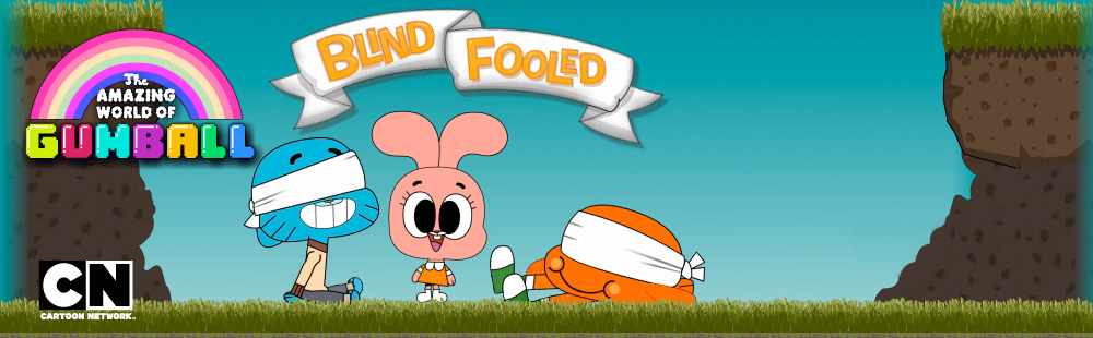 The Amazing World of Gumball: Blind Fooled