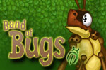 Battle to save the bug kingdom from a dark new threat in Band of Bugs!