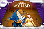 In Beauty and the Beast: Follow My Lead, Beast needs your help to be a good dance partner for Belle.