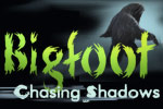 Bigfoot: Chasing Shadows goes in search of the legend to find the truth!