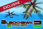 Blackhawk Striker 2 missions require expert flying and bronze star courage.