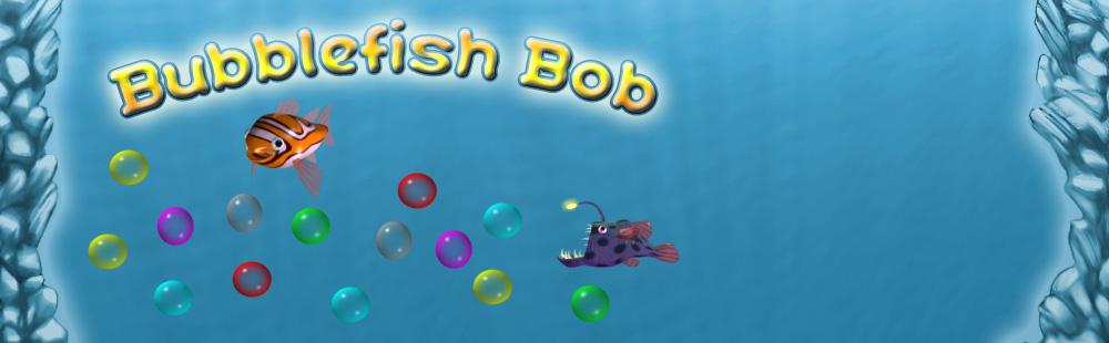 Bubblefish Bob