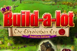 Hear ye, hear ye! Play Build-a-lot: The Elizabethan Era Premium Edition!