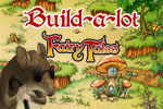 Travel to a time of fun and fantasy! Construct a flying machine and protect the town from fire-breathing dragons. Play Build-a-lot Fairy Tales today!
