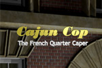 Catch a gang of jewel thieves in Cajun Cop - The French Quarter Caper!