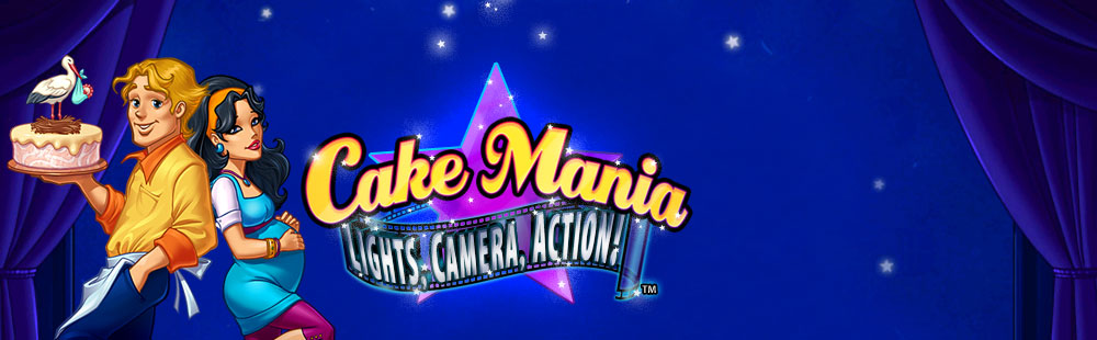Cake Mania - Lights, Camera, Action!