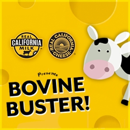 Bovine Buster - Yum!  Look at all those dairy products!  Bounce the California Milk Seal off of your cow to bust those blocks in the FREE Bovine Buster game! - logo