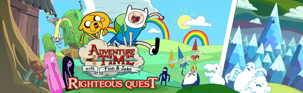 Cartoon Network - Adventure Time Righteous Quest