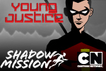 Get ready to battle your way out of the Shadow Dimension as Robin in the new Young Justice game, Shadow Mission.