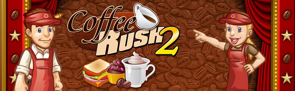 Coffee Rush 2