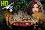A crazed killer wants to play a game... with you.  You must outsmart him in the hidden object game Cruel Games: Red Riding Hood.
