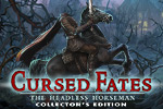 Will you survive the curse?  In the hidden object game Cursed Fates: The Headless Horseman, a terrible legend has become a reality.
