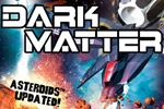 Blast a galaxy full of enemies and asteroids to oblivion!