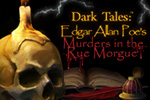 Solve a dreadful murder and catch a killer! Dive into this famous mystery in Dark Tales:  Edgar Allan Poe's Murders in the Rue Morgue!