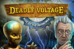 Stop a mysterious force from taking over the world! Deadly Voltage is a Hidden Object adventure for all ages! Plug in today!