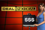 Welcome to Deal or No Deal, the hit TV game show where you try to find $1,000,000 hidden among 26 briefcases!