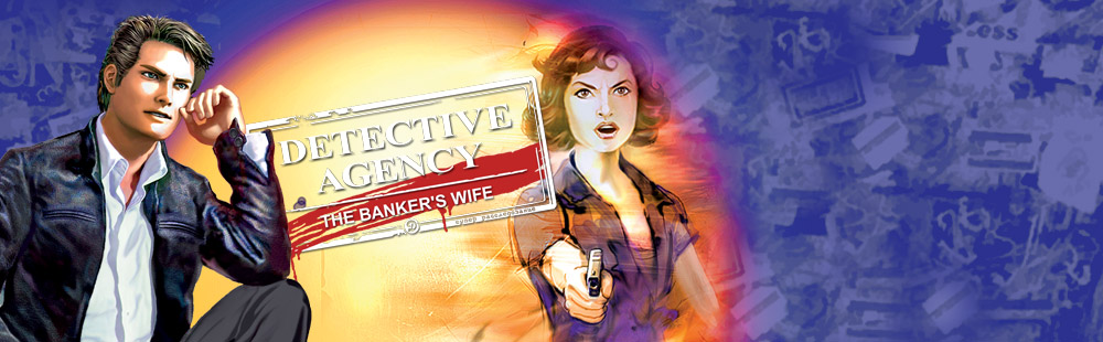 Detective Agency: The Banker's Wife