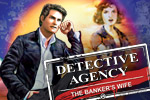 Lose yourself in the twists and turns of Detective Agency: The Banker's Wife, a challenging hidden object game!