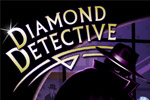 Recover precious gems and track down thieves in Diamond Detective!