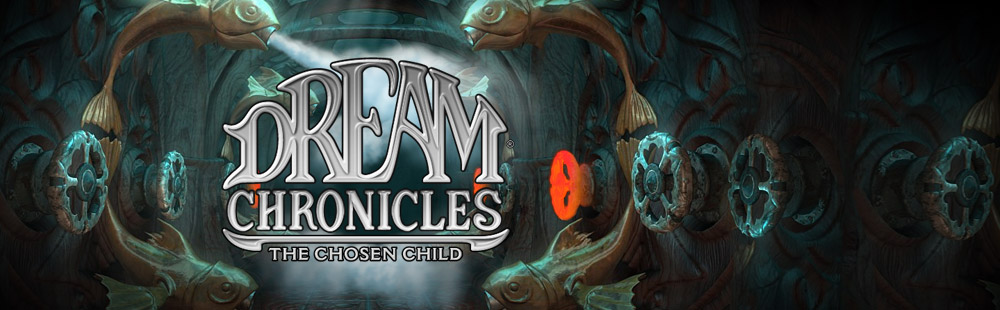 Dream Chronicles - The Chosen Child