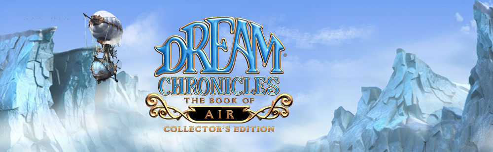 Dream Chronicles - The Book of Air Collector's Edition