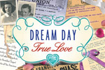 Discover one couple's ACTUAL 70 year romance in Dream Day True Love!