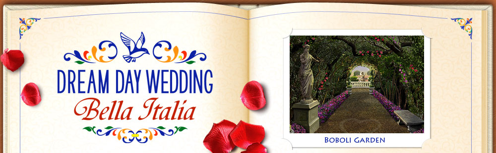 Dream Day Wedding - Bella Italia