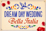 Immerse yourself in an Italian romance in Dream Day Wedding - Bella Italia!