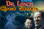 Uncover the truth behind the mystery in Dr. Lynch: Grave Secrets!