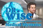 Seek out the causes of strange illnesses in Dr. Wise - Medical Mysteries!