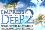 Empress of the Deep II: Song of the Blue Whale is a hidden object game with a unique, beautiful story and plenty of extra puzzles.
