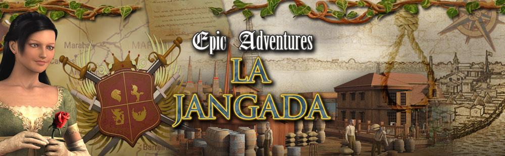 Epic Adventures - La Jangada