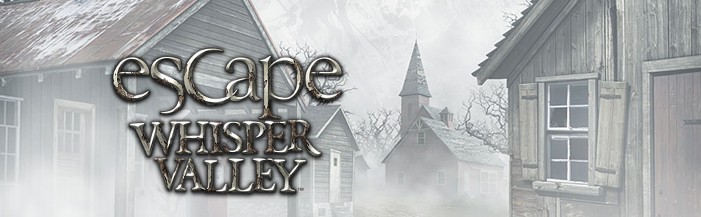 Escape Whisper Valley (TM)