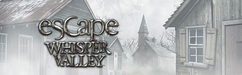 Escape Whisper Valley (TM)