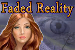 Help Monica assemble the clues to solve the mystery of a Faded Reality!
