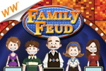 Survey says FUN! Guess the most popular survey answers, just like the contestants on the show!  It's Family Feud, a cash game!