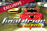 Hop in the driver's seat of customizable concept cars in Final Drive Nitro.