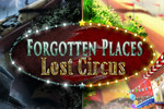 Explore an eerie circus to find answers in Forgotten Places - Lost Circus!