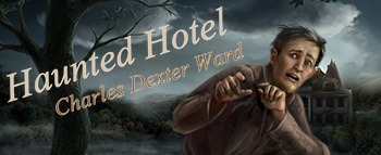 Haunted Hotel: Charles Dexter Ward - image