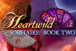 Play Heartwild™ Solitaire - Book Two, a unique solitaire-style adventure!