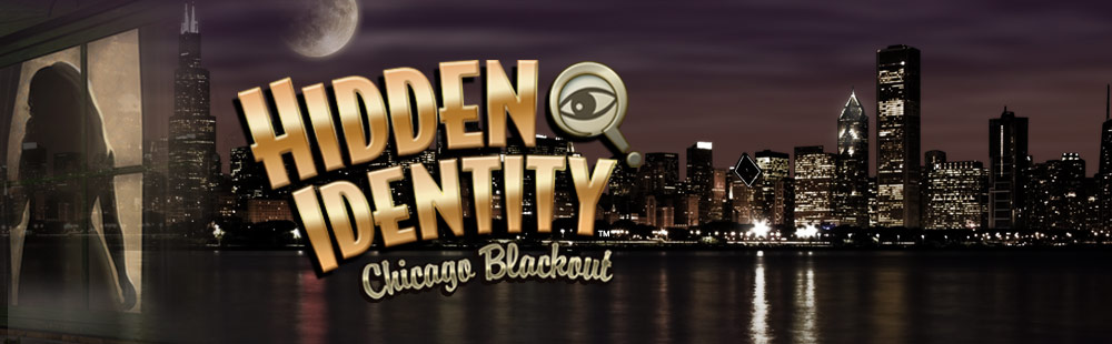 Hidden Identity (TM) - Chicago Blackout