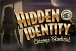 Hidden Identity™ - Chicago Blackout is a riveting hidden object adventure!