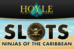 Ahoy matey - It's Swashbucklin' Slots from HOYLE®! Loot-filled video slots and more! Play Hoyle Ninjas of the Caribbean today!