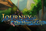 The heart of the Underworld is dying and you've been kidnapped to save it!  Dive deep into Journey: The Heart of Gaia, a thrilling puzzle adventure!