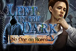 You must solve the case of a mysterious cursed ship in the hidden object game Left in the Dark: No One on Board.