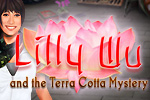 Lead a forensic expedition in Lilly Wu and the Terra Cotta Mystery!